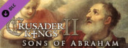 Expansion - Crusader Kings II: Sons of Abraham