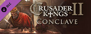 Expansion - Crusader Kings II: Conclave