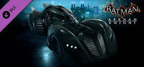 Batman™: Arkham Knight - Original Arkham Batmobile