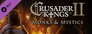 Expansion - Crusader Kings II: Monks and Mystics